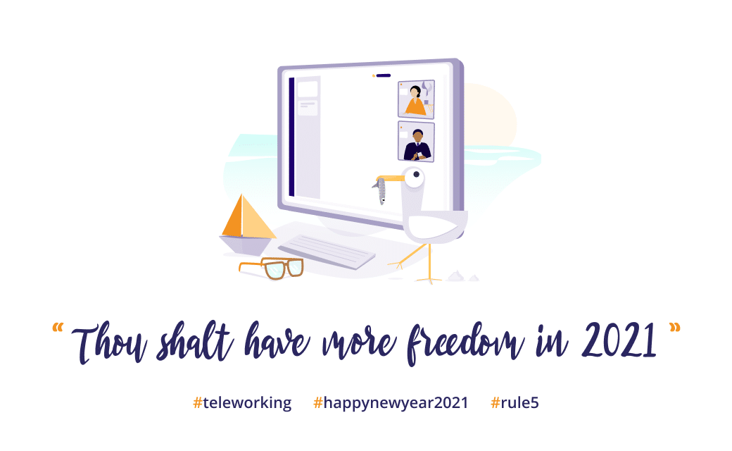 Image : teleworking survival kit 2021 - Thou shalt have more freedom in 2021